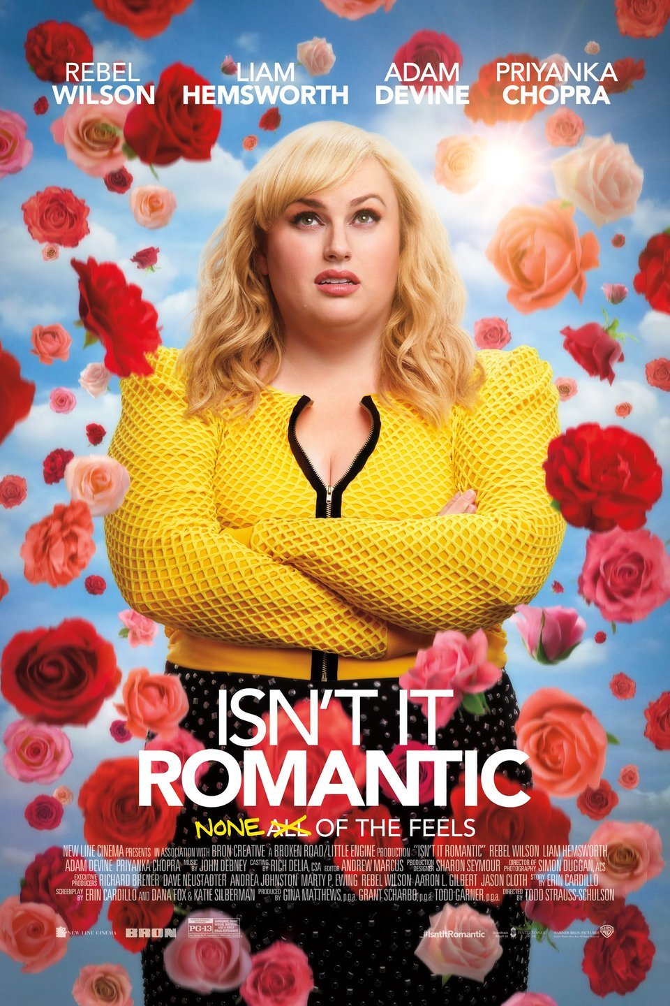 Isn't It Romantic is out in theaters.