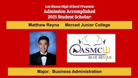 Admission Accomplished:  Matthew Reyna